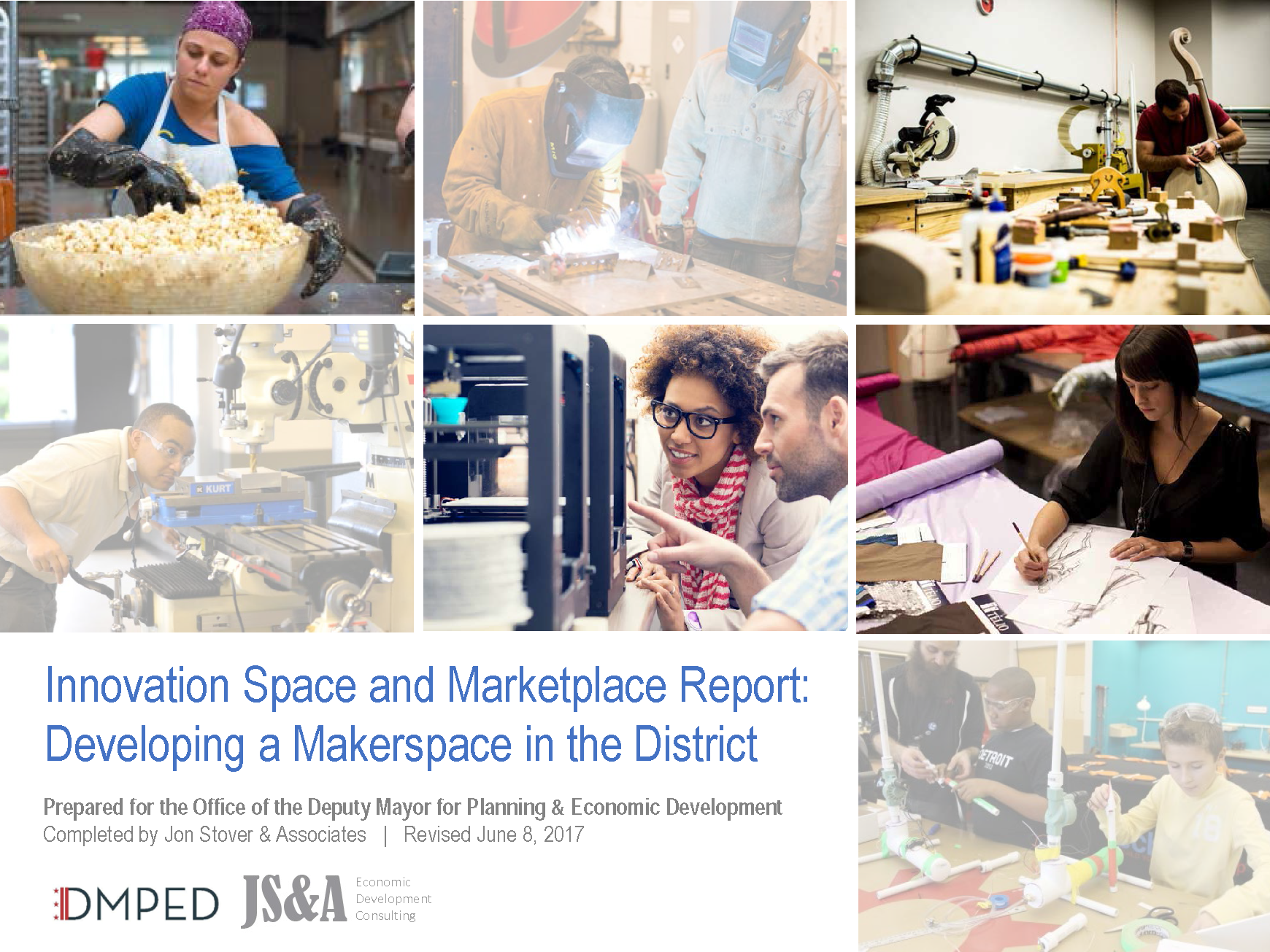 Innovation Space and Marketplace Report: Developing a Makerspace in the District